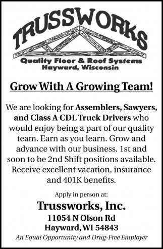 Assemblers, Sawyers, and Class A CDL Truck Drivers