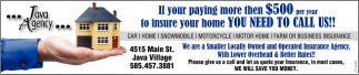 If Your Paying More Then $500 Per Year To Insure Your Home You Need To Call Us!