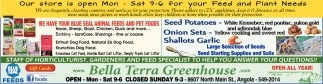 Our Store Is Open Mon-Sat For Your Plant And Feed Needs